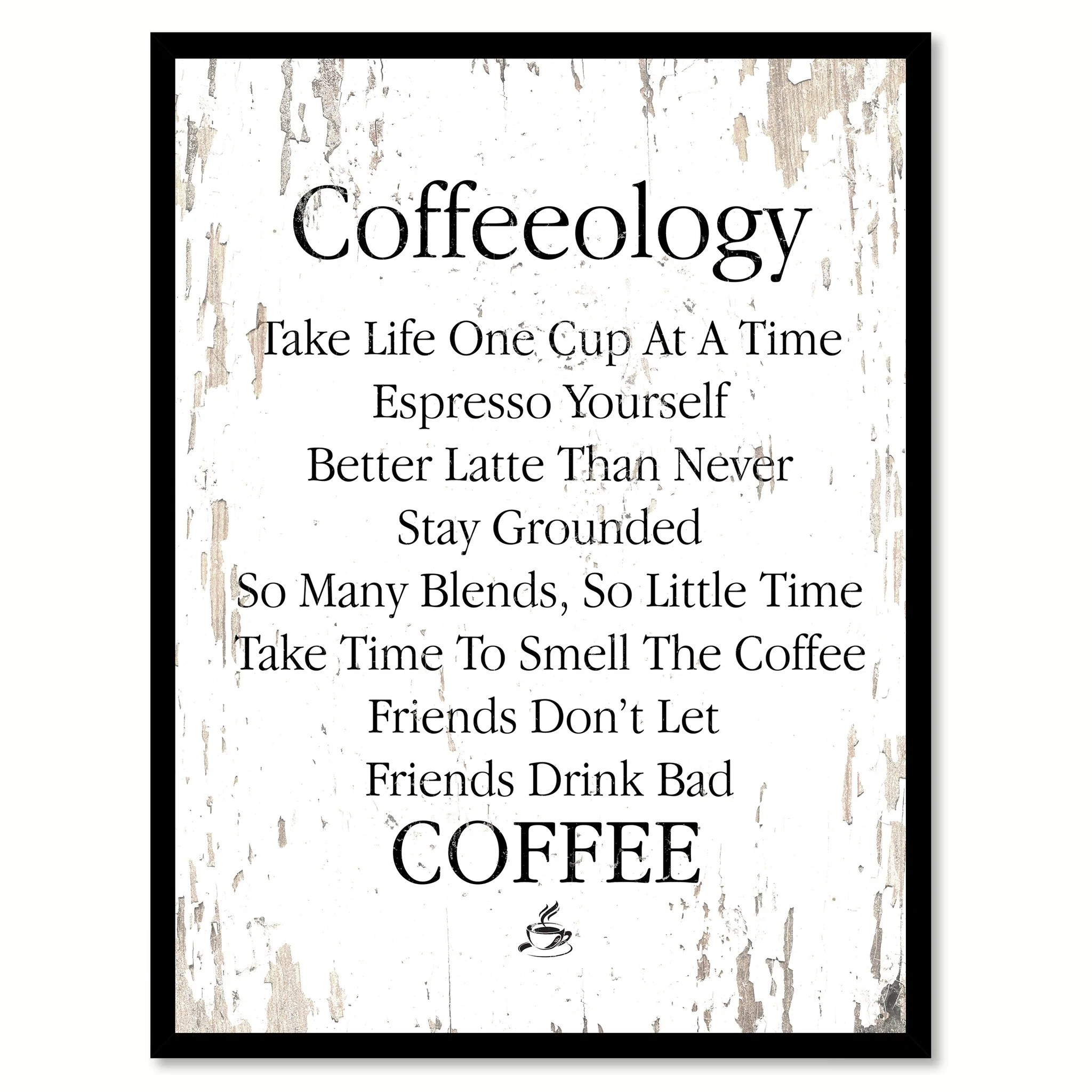 Coffee Latte Art Quotes Coffeeology Espresso Yourself So Many Blends Take Life One