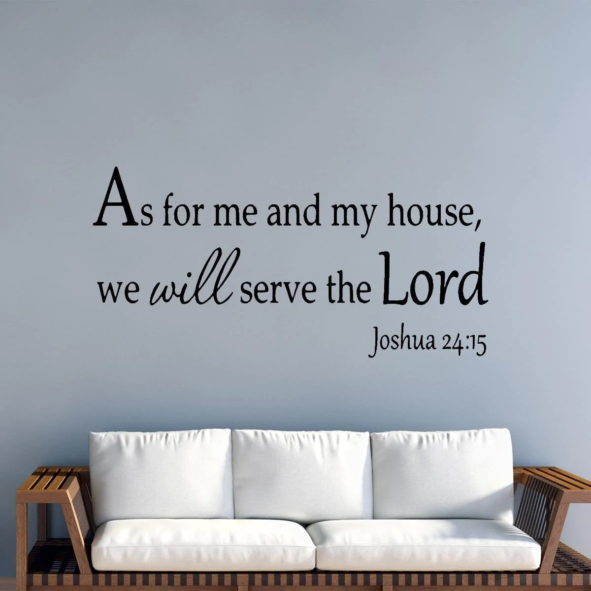 Quotes On Sofa Vwaq As For Me And My House We Will Serve The Lord Faith Wall Quotes Decals
