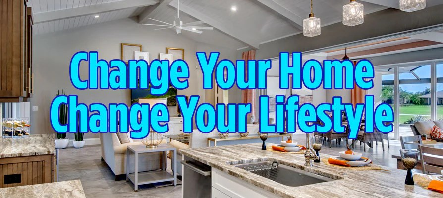 Change Your Home, Change Your Lifestyle | Sater Design ...