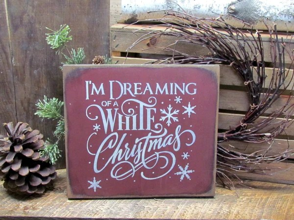 Fall Barn Wallpaper I M Dreaming Of A White Christmas Wooden Christmas Sign
