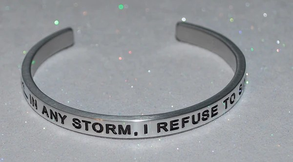 In Any Storm I Refuse To Sink Say It And Wear It Jewelry