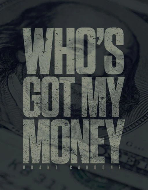 1920x1080 Wallpaper Quote Who S Got My Money Wallpaper C Grant Cardone Training