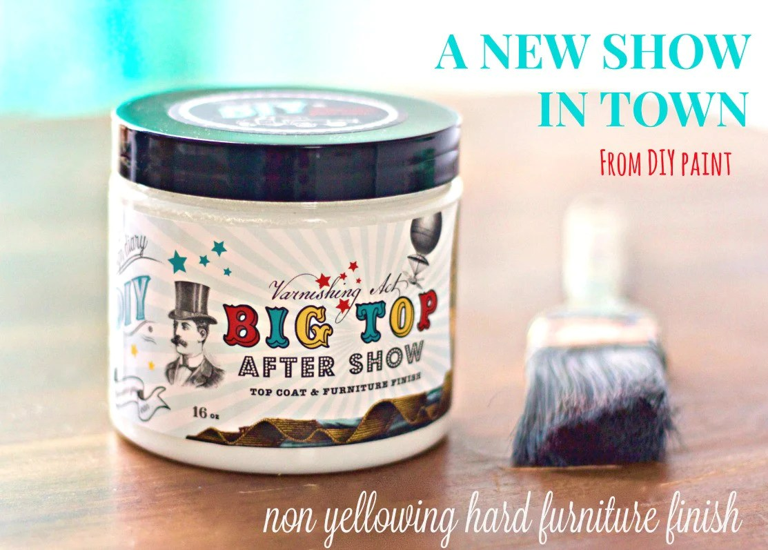 Diy Big Top Top Coat Diy Paint Co