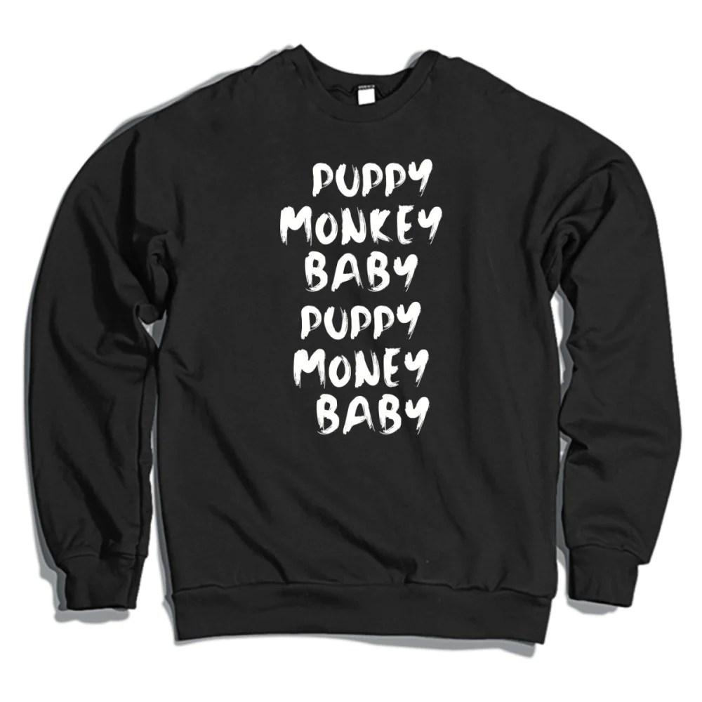 Upscale Puppy Monkey Baby Puppy Money Baby Crewneck Sweatshirt Puppy Monkey Baby Puppy Money Baby Crewneck Sweatshirt Hoodiego Puppy Monkey Baby Doll Puppy Monkey Baby Dog Costume bark post Puppy Monkey Baby