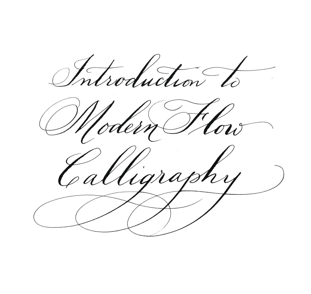 Calligraphy For Beginners Online Online Calligraphy Class Introduction To Modern Flow Calligraphy