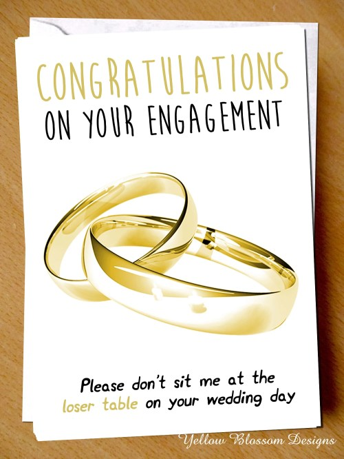 Inspirational Congratulations On Your Please Sit Me At Loser Tableon Congratulations On Your Please Sit Me At Loser Wishafriendengagementengagement Wishesp Congratulations On Your Engagement Sayings