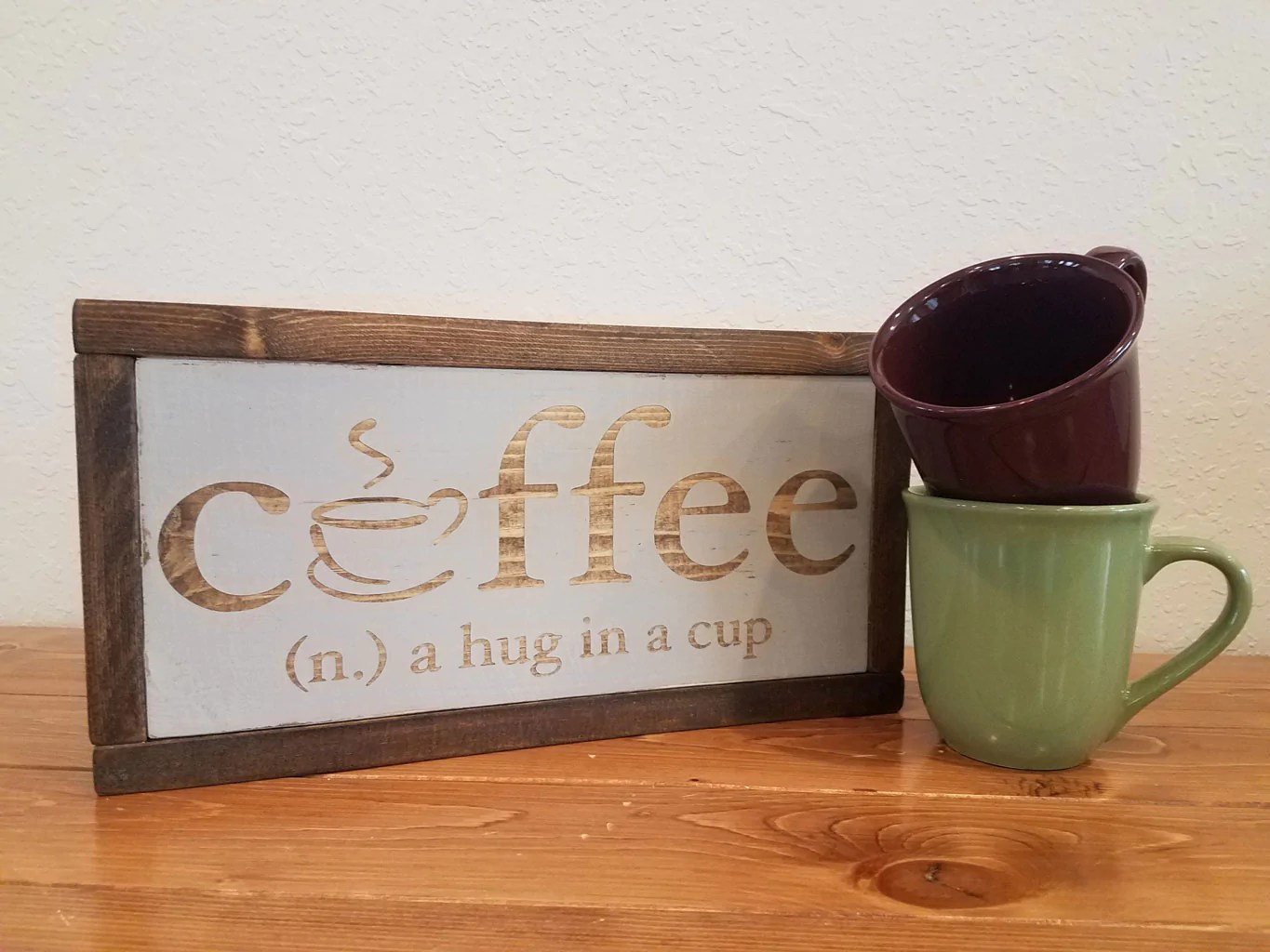 Piquant Coffee Home Accent Wood Sign Coffee Hug A Cup Custom Wood Sign Random Harvest Marketplace Wood Coffee Cup Hers Wood Coffee Cup Plans furniture Wood Coffee Cup