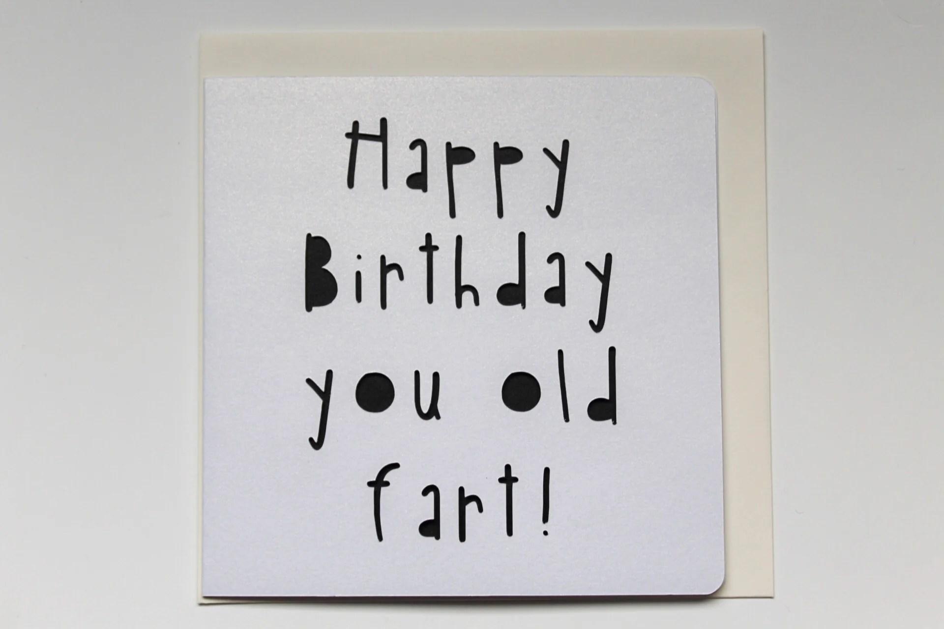 Charm Happy Birthday Fart Card Happy Birthday Fart Card Room Happy Birthday Er Sister Ny Happy Birthday Fart gifts Happy Birthday Old