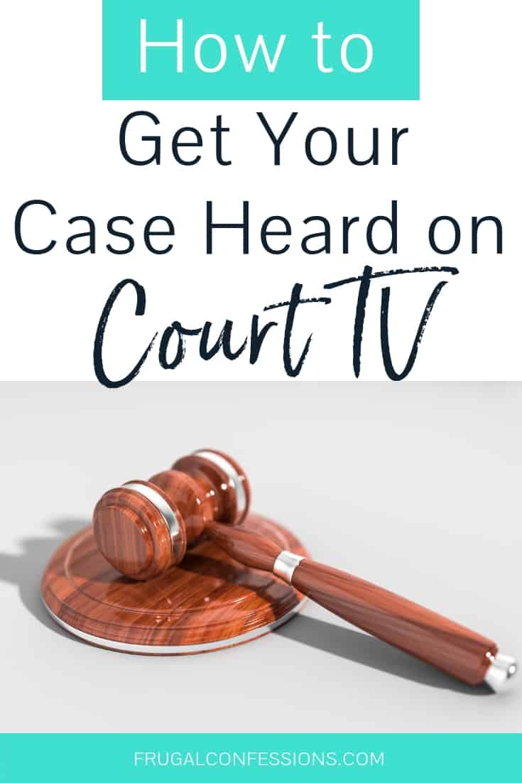 Good Guys Small Tv Court Tv Shows How To Get Your Case Heard Your Judgement Paid For
