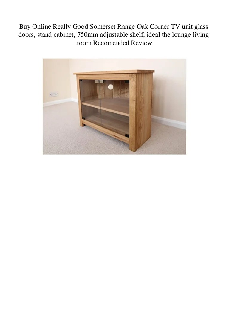 Buy Doors Online Buy Online Really Good Somerset Range Oak Corner Tv Unit Glass Doors