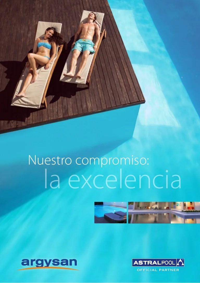 Astral Piscinas Catálogo Piscinas Official Partner Astral Pool Argysan