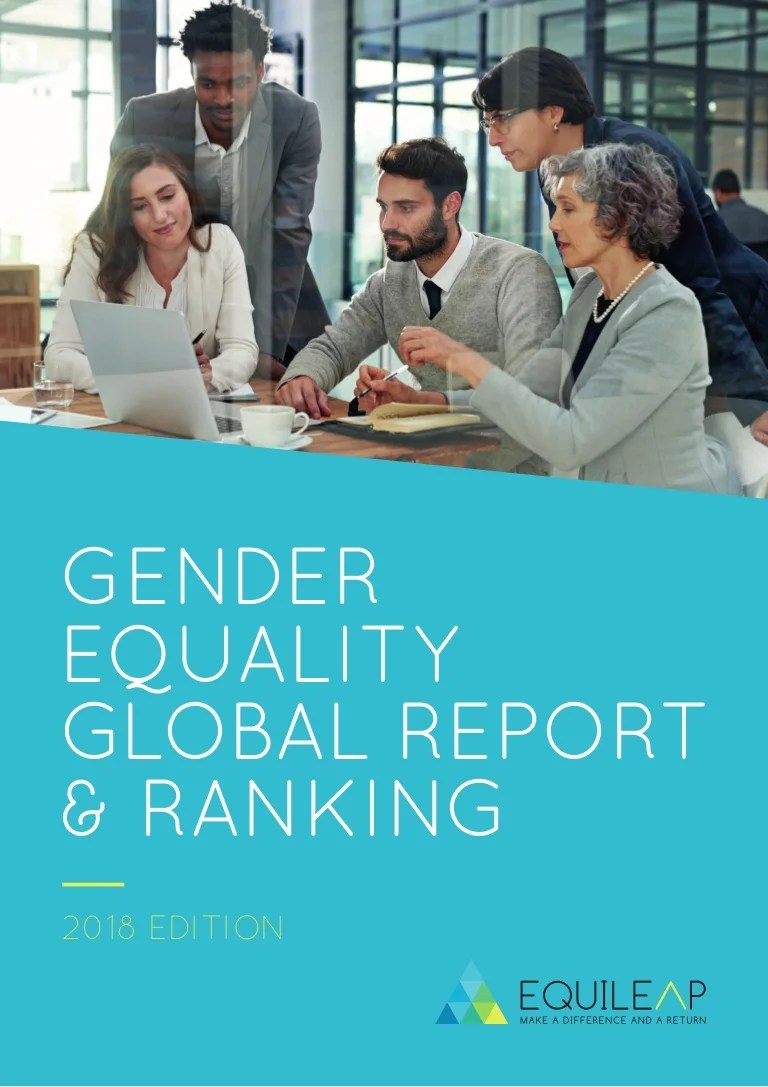 Chambre Gender Equileap Gender Equality Global Report And Ranking 2018