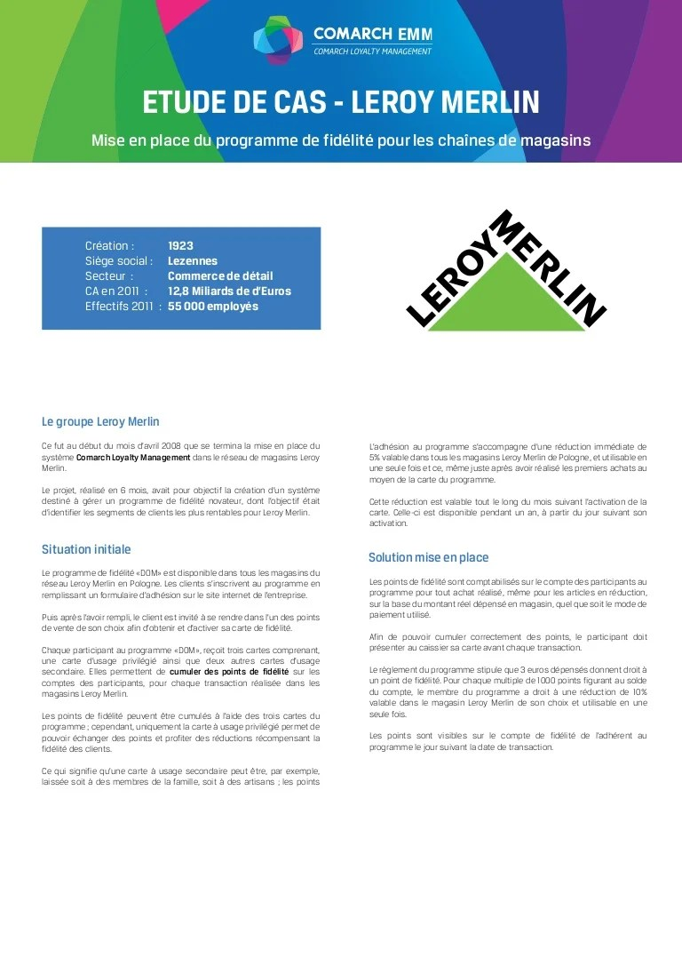 Leroy Merlin Magasin En France Leroy Merlin Optimise Sa Relation Client Avec Comarch