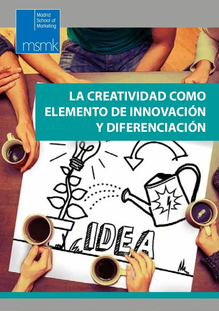 Libro Visualizacion Creativa Libro Blanco Del Marketing Creativo La Creatividad Como Elemento De