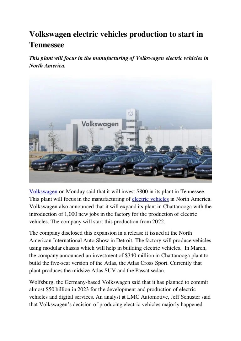 Electric Vehicle Manufacturers North America Volkswagen Electric Vehicles Production To Start In Tennessee