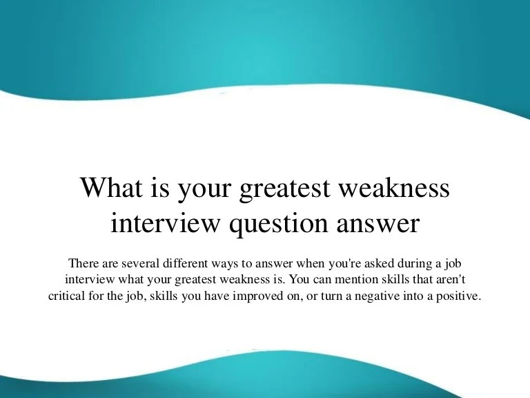 strengths and weaknesses interview questions - Baskanidai