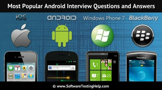 Top 35 Android Interview Questions and Answers