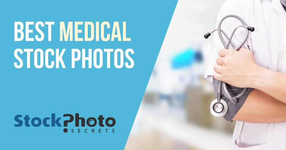 Best Medical Stock Photos and Where to Find Them \u003e Stock Photo Secrets