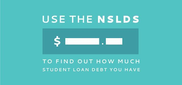How to Use the NSLDS to Find Your Student Loans Student Loan Hero