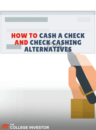 How to Cash a Check and Check-Cashing Alternatives