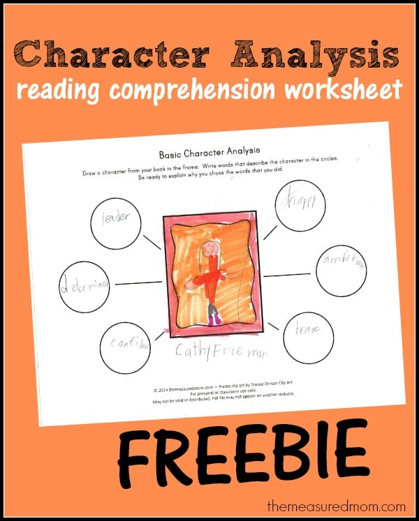 Free character analysis worksheet for kids - The Measured Mom - character analysis