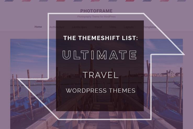 18+ Best WordPress Travel Themes 2019