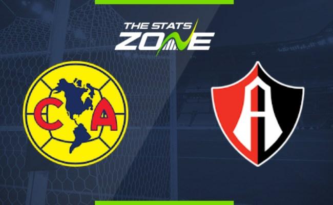 2019 20 Mexican Liga Mx Club America Vs Atlas Preview