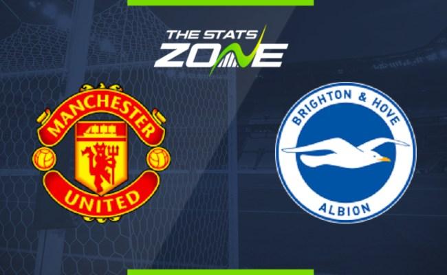 2019 20 Premier League Man Utd Vs Brighton Preview Prediction The Stats Zone
