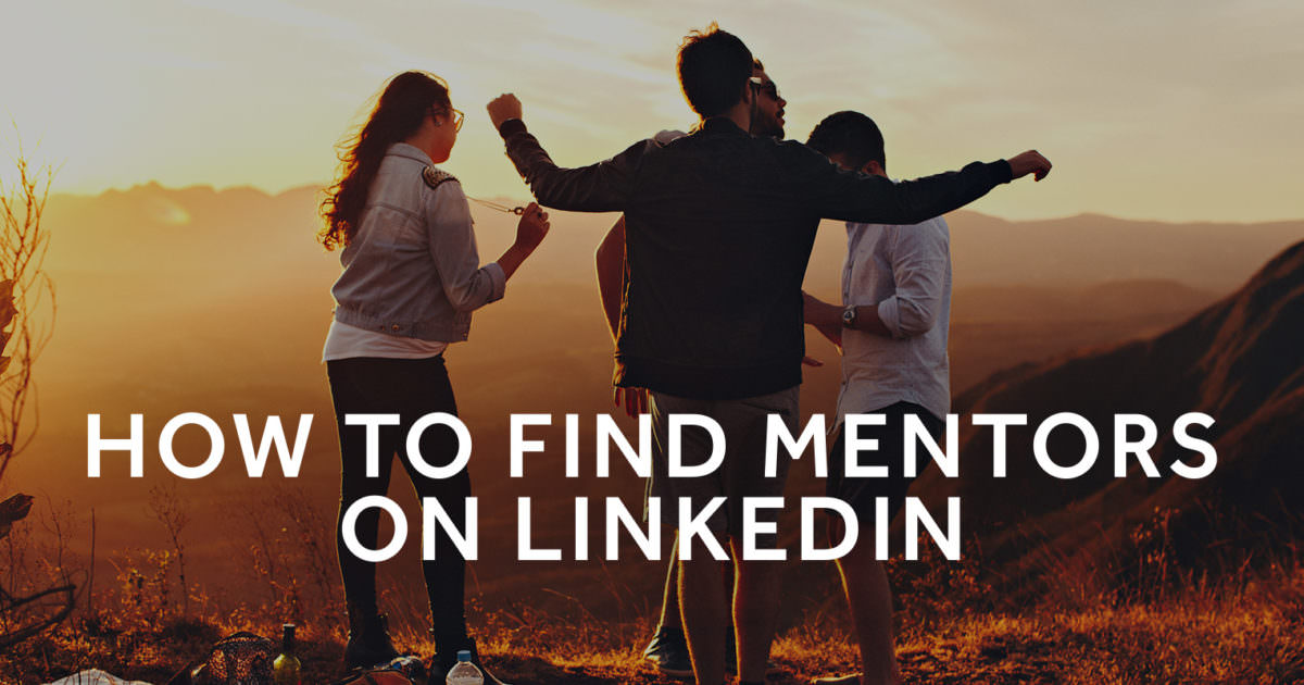 How to find mentors on LinkedIn Tim Queen - how to find mentors
