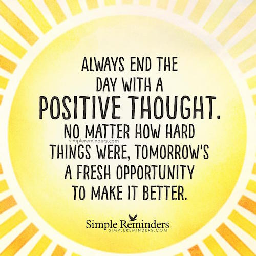 Positive Vibes Quotes Wallpaper End The Day With A Positive Thought