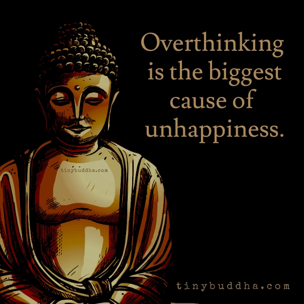 Expectations Quote Wallpapers Overthinking Is The Biggest Cause Of Unhappiness Tiny Buddha