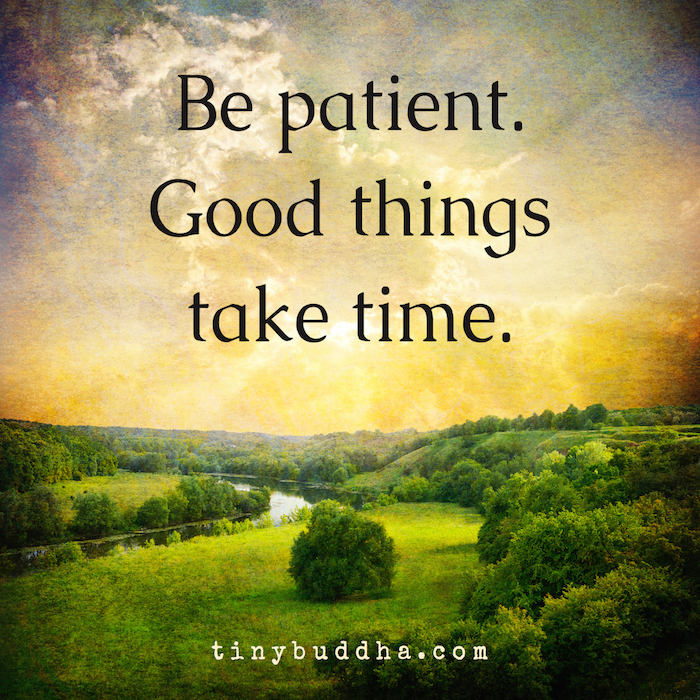 Desktop Wallpaper Book Quotes Good Things Take Time Tiny Buddha