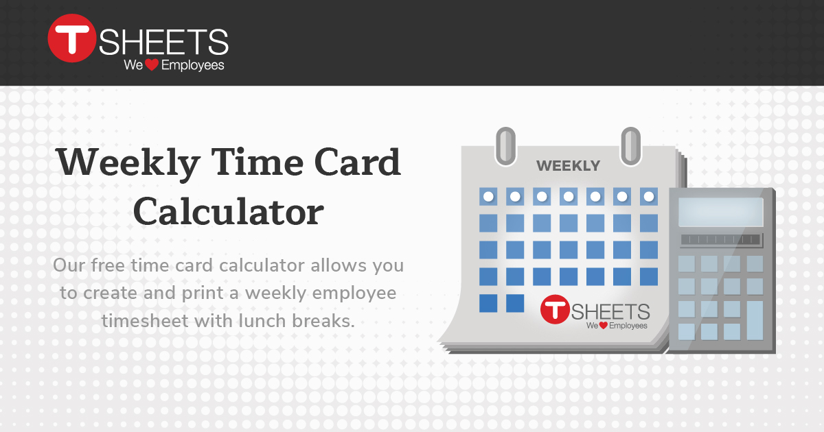 Time Card Calculator - Free Timesheet Calculator With Lunch Breaks - time card calculator