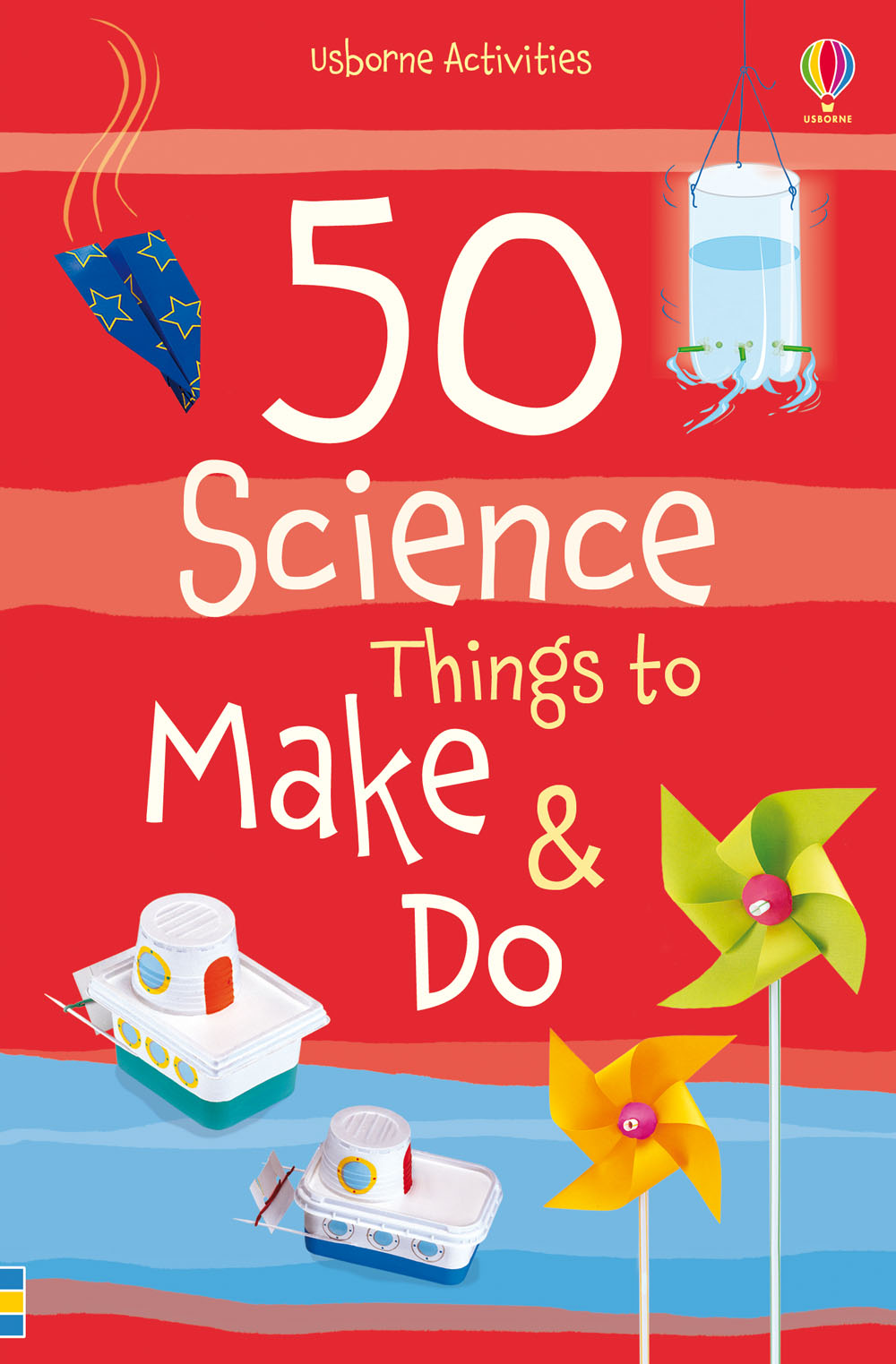 Do Things 50 Science Things To Make And Do At Usborne Children S Books