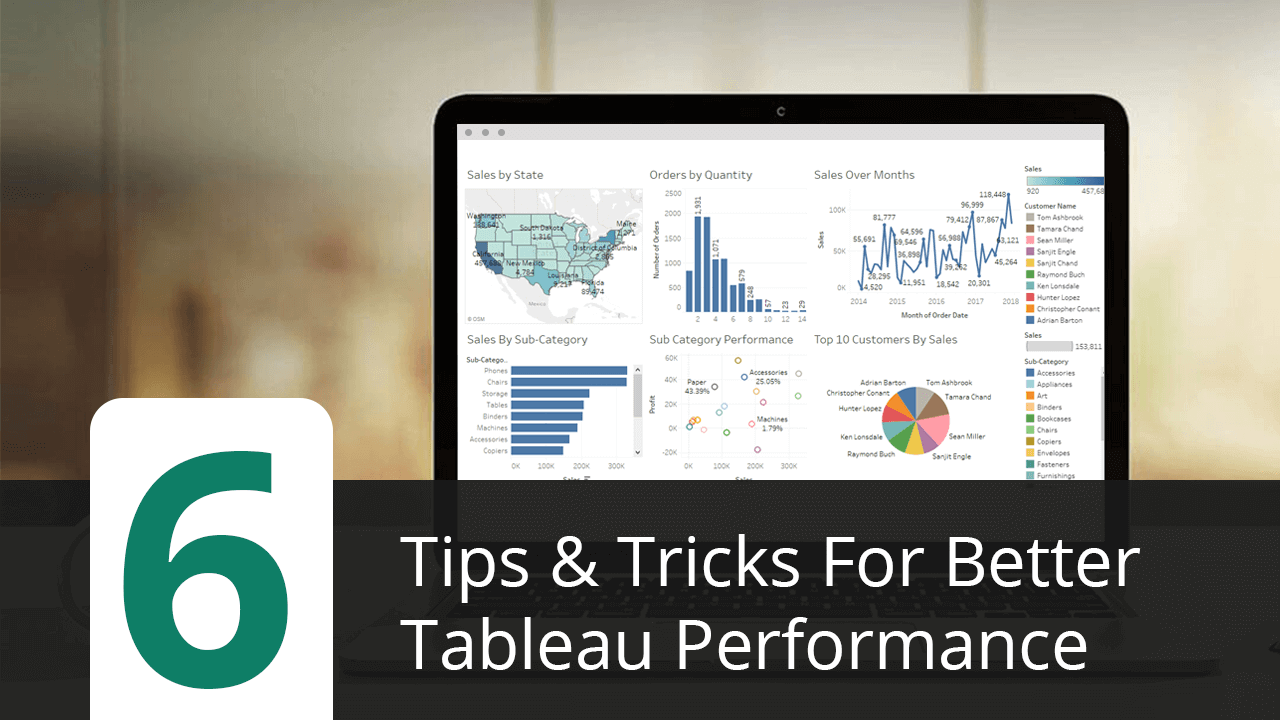 Tableau Design 6 Tips Tricks For Better Tableau Performance Visual Bi Solutions