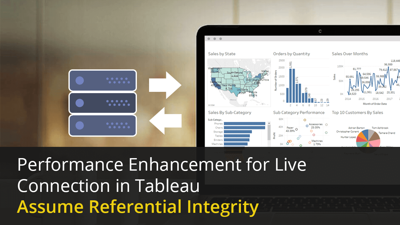 Tableau Design Performance Enhancement For Live Connection In Tableau Assume