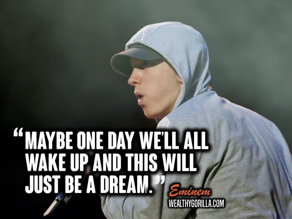 Biggie Smalls Wallpaper Quote 83 Greatest Eminem Quotes Amp Lyrics Of All Time Wealthy