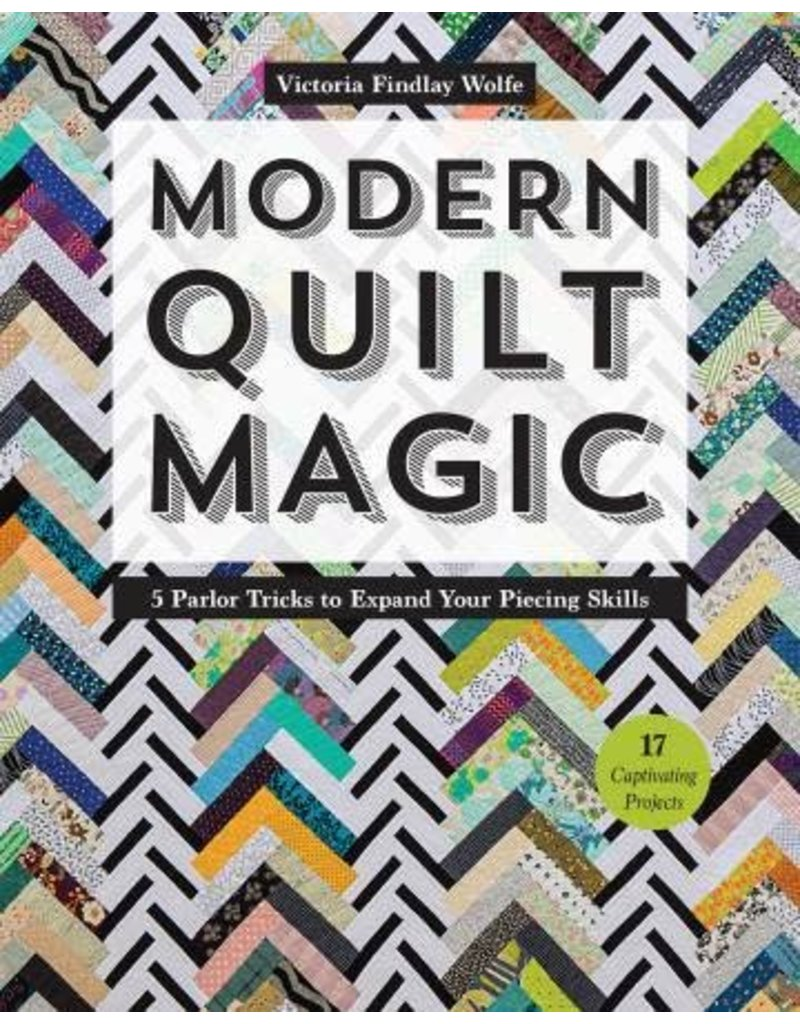 Moderne Quilts Ct Publishing Modern Quilt Magic Victoria Findley Wolfe