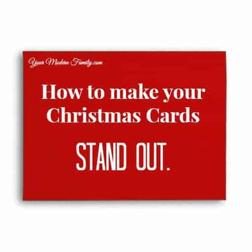 Christmas Card Ideas - Making your card stand out - Your Modern Family