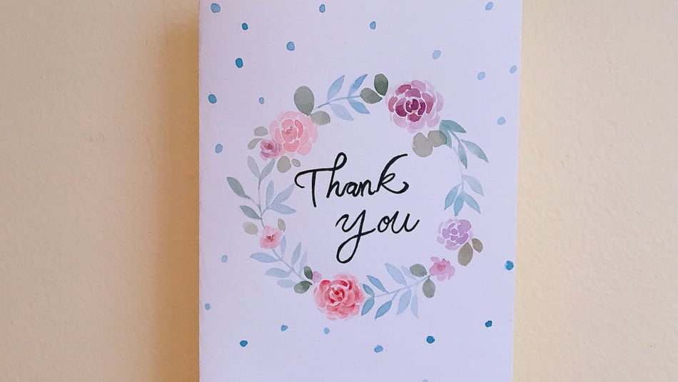 Our Guide on When and How To Write a Thank You Note - thank you note