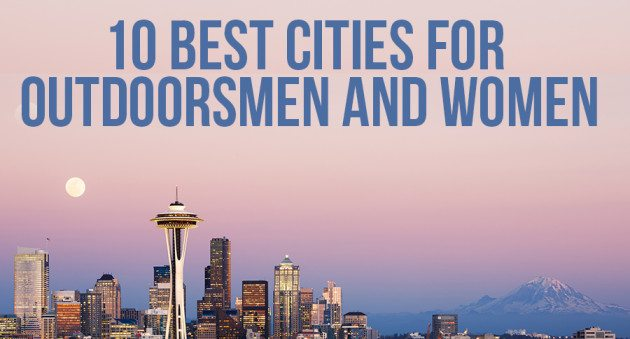 10 Best Cities for Outdoorsmen and Women - city of sunrise jobs