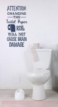 Toilet Paper Brain Damage Bathroom Humor Wall Decal ...