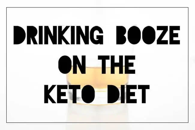 Keto Diet Alcohol Guide Is Booze Okay if it\u0027s Low Carb? - KETOGASM