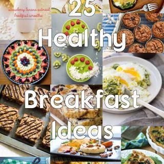Inspired breakfast 25 healthy breakfast ideas