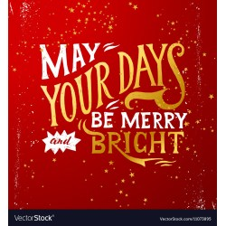 Small Crop Of May Your Days Be Merry And Bright