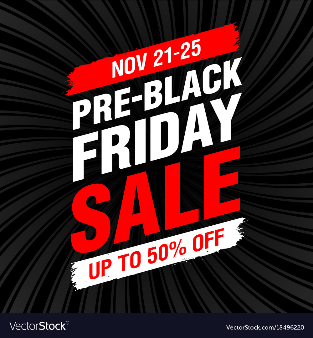 Black Friday Sale Pre Black Friday Sale Banner