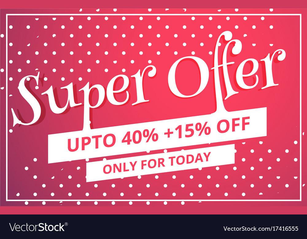 Super offer sale discount voucher template design Vector Image