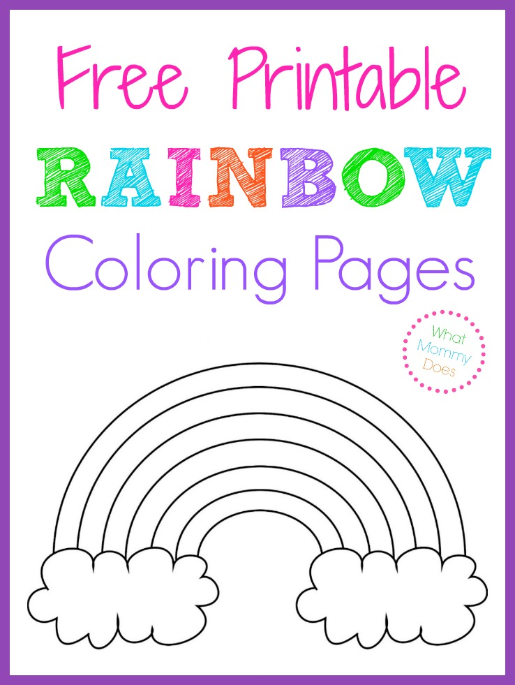 Free Printable Rainbow Coloring Pages - What Mommy Does - best of coloring pages of rainbows to print