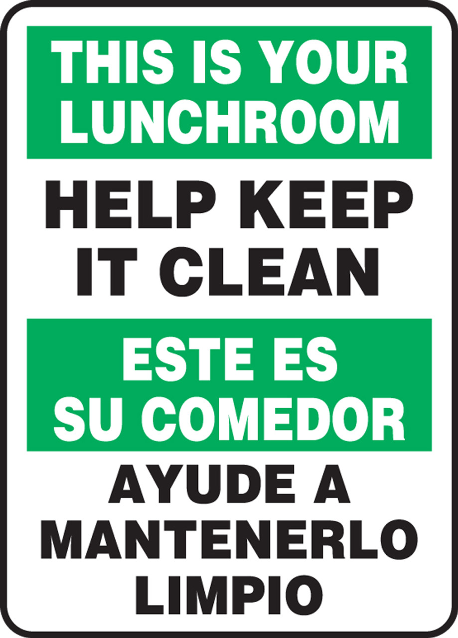 Keep It Clean Bilingual Safety Sign Lunchroom Help Keep It Clean 14 X 10