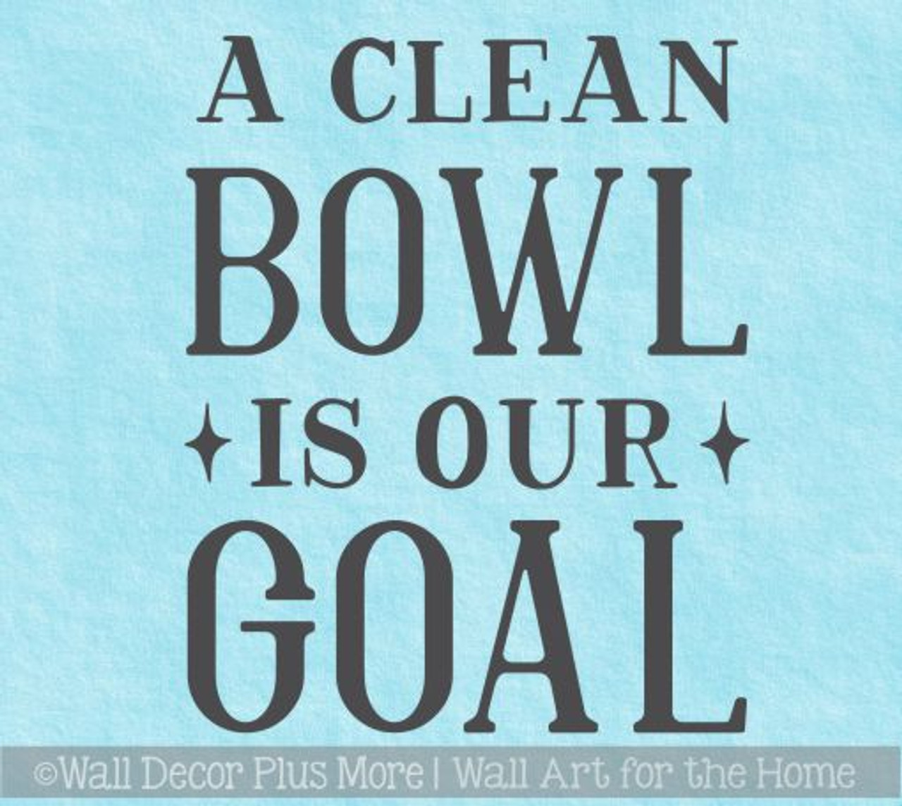 Bathroom Quote Wall Stickers Clean Bowl Goal Vinyl Funny Wall Decals